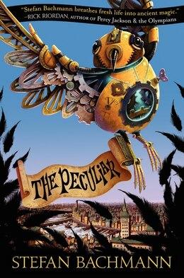 Book The Peculiar by Stefan Bachmann