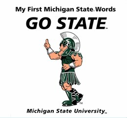 Book My First Michigan State Words Go State by Connie Mcnamara