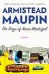 The Days Of Anna Madrigal: A Novel by Armistead Maupin