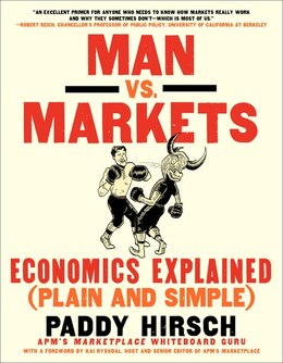 Book Man Vs. Markets: Economics Explained (plain And Simple) by Paddy Hirsch