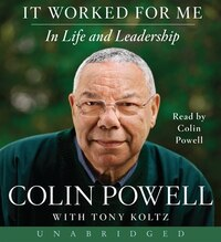 It Worked For Me Unabridged CD: In Life and Leadership