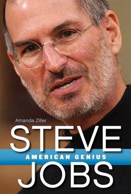 Book Steve Jobs: American Genius by Amanda Ziller