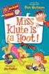 My Weirder School #11: Miss Klute Is a Hoot!: Miss Klute Is A Hoot!