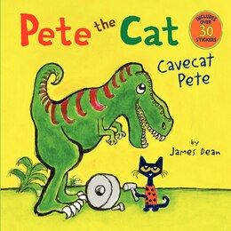 Book Pete The Cat: Cavecat Pete: Cavecat Pete by James Dean