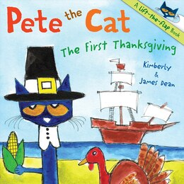 Book Pete The Cat: The First Thanksgiving: The First Thanksgiving by James Dean