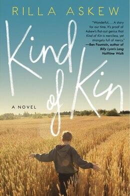 Book Kind Of Kin: A Novel by Rilla Askew
