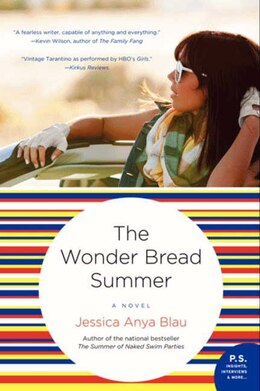 Book The Wonder Bread Summer: A Novel by Jessica A Blau