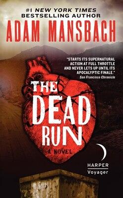 Book The Dead Run: A Novel by Adam Mansbach