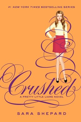 Book Pretty Little Liars #13: Crushed by Sara Shepard