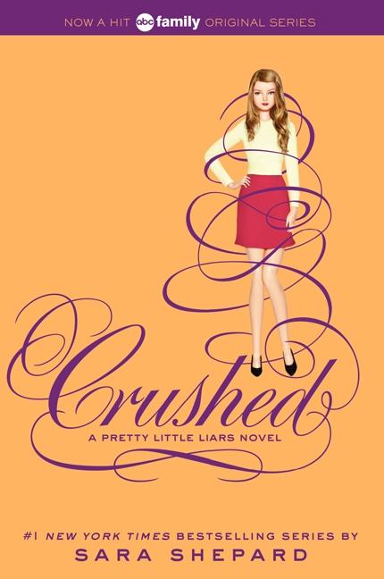 Book Pretty Little Liars #13: Crushed: Crushed by Sara Shepard