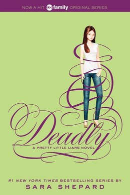 Book Pretty Little Liars #14: Deadly: Deadly by Sara Shepard
