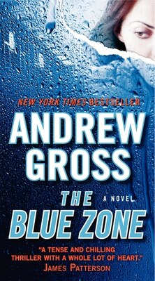 Book The Blue Zone by Andrew Gross