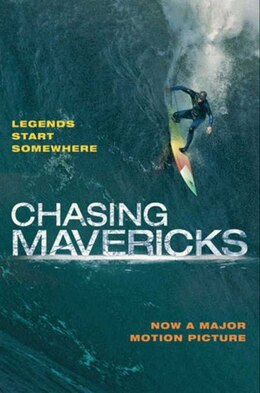 Book Chasing Mavericks: The Movie Novelization: The Movie Novelization by CHRISTINE PEYMANI