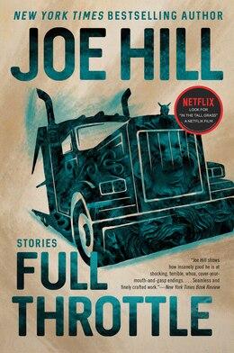 Book Full Throttle: Stories by Joe Hill