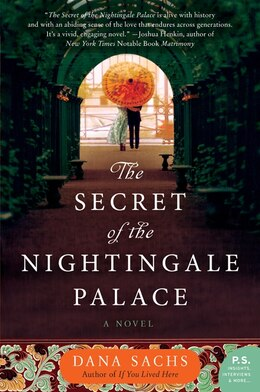 Book The Secret Of The Nightingale Palace: A Novel by Dana Sachs