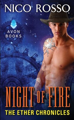 Book Night Of Fire: The Ether Chronicles by Nico Rosso