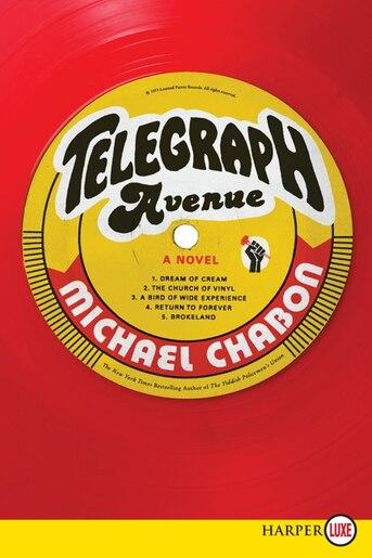 Telegraph Avenue: A Novel by Michael Chabon