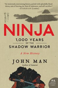 Ninja: 1,000 Years Of The Shadow Warrior