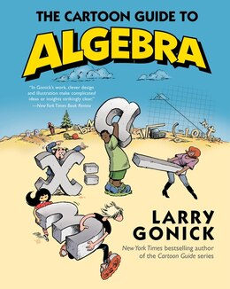 Book The Cartoon Guide To Algebra by Larry Gonick