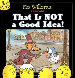 Book That Is Not A Good Idea! by Mo Willems