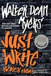 Just Write: Here's How! by Walter Dean Myers