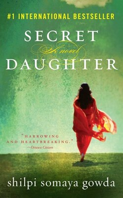Book Secret Daughter: A Novel by Shilpi Somaya Gowda