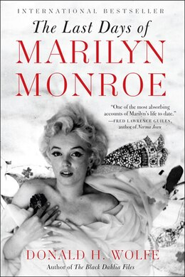 Book The Last Days Of Marilyn Monroe by Donald H. Wolfe