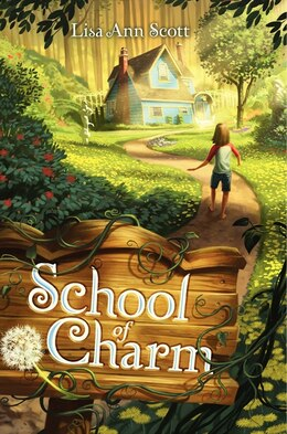 Book School Of Charm by Lisa Ann Scott