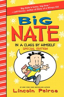 Big Nate: In A Class By Himself Special Edition: In A Class By Himself Special Edition