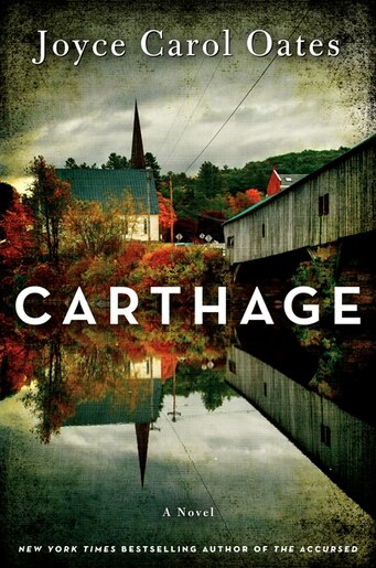 Carthage: A Novel by JOYCE CAROL OATES