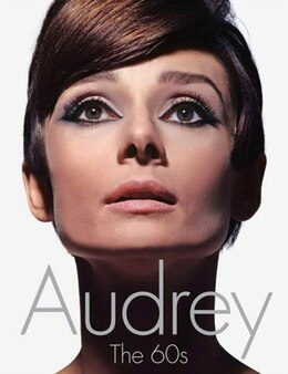 Book Audrey: The 60s: The 60s by David Wills