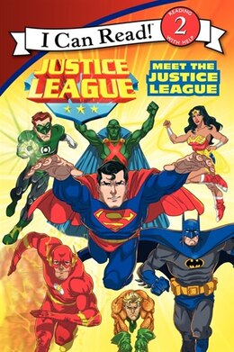 Book Justice League Classic: Meet The Justice League: Meet The Justice League: Starro Strikes Back by Lucy Rosen