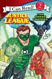 Justice League Classic: I Am Green Lantern: I Am Green Lantern