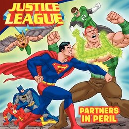 Book Justice League Classic: Partners In Peril: Partners In Peril by Scott Sonneborn
