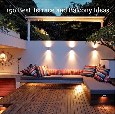 150 Best Terrace And Balcony Ideas by Irene Alegre