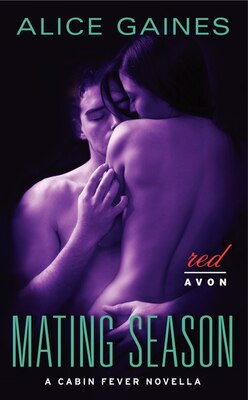 Book Mating Season: A Cabin Fever Novella by Alice Gaines
