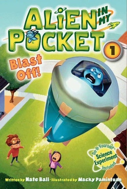 Book Alien In My Pocket #1: Blast Off!: Blast Off! by Nate Ball