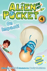 Alien In My Pocket #4: On Impact!: On Impact!