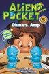 Alien In My Pocket #5: Ohm Vs. Amp: Ohm Vs. Amp by Nate Ball
