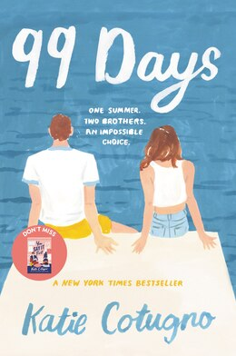 Book 99 Days by Katie Cotugno