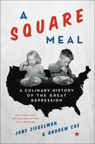 Book A Square Meal: A Culinary History of the Great Depression by Jane Ziegelman