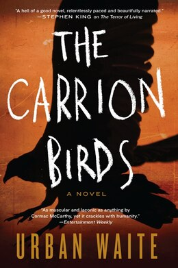Book The Carrion Birds: A Novel by Urban Waite