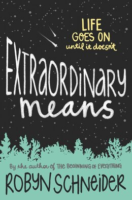 Book Extraordinary Means by Robyn Schneider