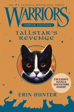 Book Warriors Super Edition: Tallstar's Revenge: Tallstar's Revenge by Erin Hunter