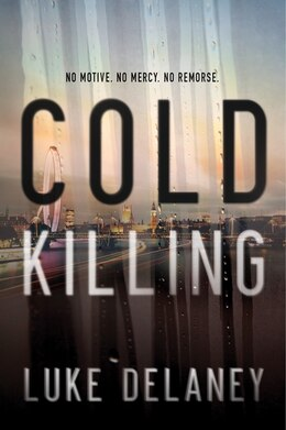 Book Cold Killing: A Novel by Luke Delaney