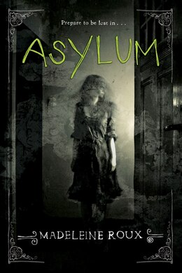 Book Asylum by Madeleine Roux