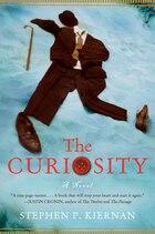 The Curiosity: A Novel