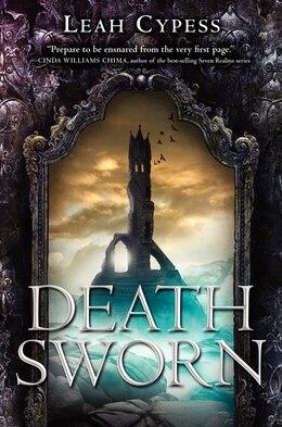 Book Death Sworn by Leah Cypess