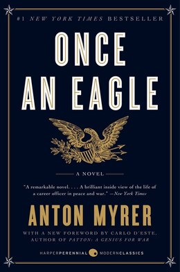 Book Once An Eagle by Anton Myrer