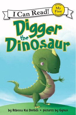 Book Digger The Dinosaur by Rebecca Kai Dotlich